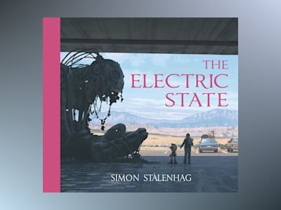 The Electric State av Simon Stålenhag