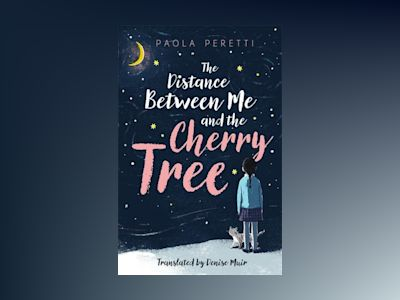 The Distance Between Me and the Cherry Tree av Paola Peretti