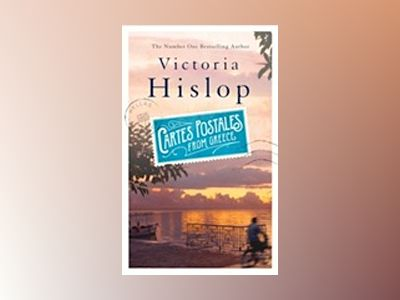 Cartes Postales from Greece av Victoria Hislop