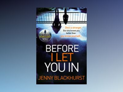 Before I Let You In av Jenny Blackhurst