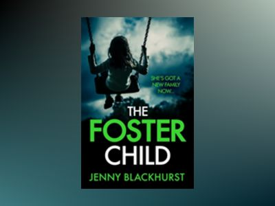 The Foster Child av Jenny Blackhurst