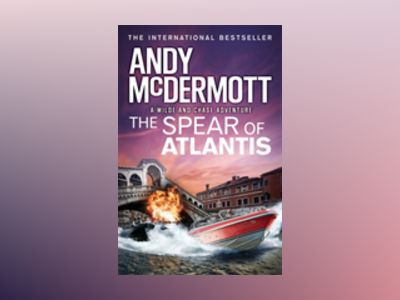 The Spear of Atlantis av Andy McDermott