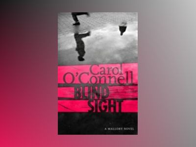 Blind Sight av Carol O'Connell