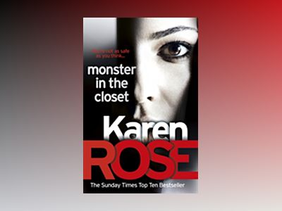 The Monster In The Closet av Karen Rose