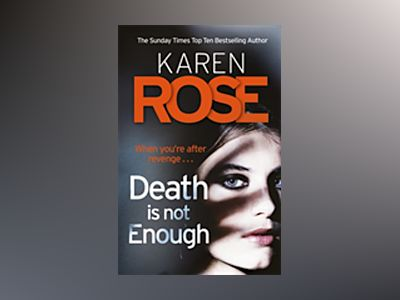 Death Is Not Enough av Karen Rose