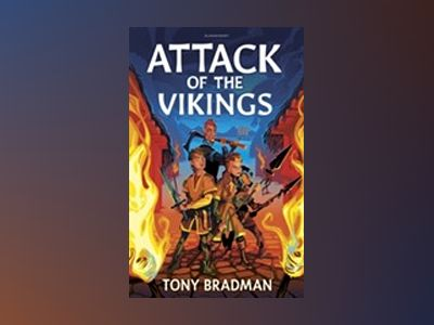 Attack of the Vikings av Tony Bradman