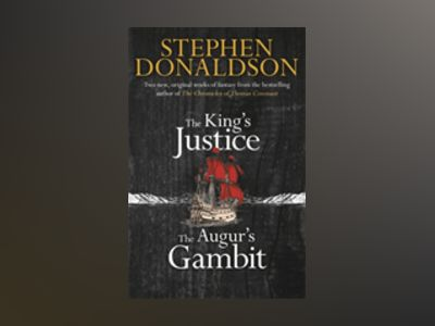 The King's Justice and The Augur's Gambit av Stephen Donaldson