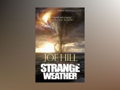 Strange Weather av Joe Hill