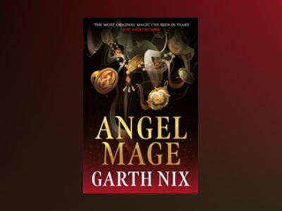 Angel Mage av Garth Nix