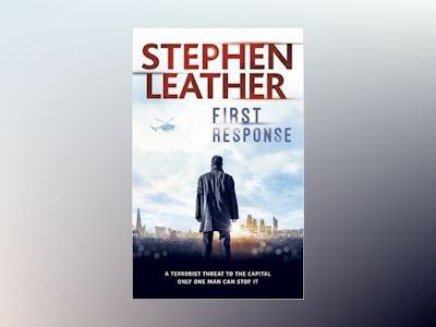 First Response av Stephen Leather