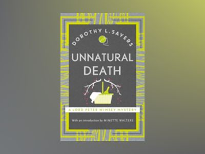 Unnatural Death av Dorothy L. Sayers