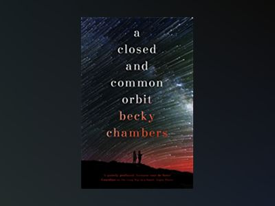A Closed and Common Orbit av Becky Chambers