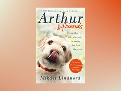 Arthur and Friends av Mikael Lindnord