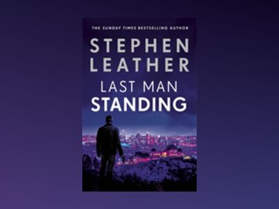 Last Man Standing av Stephen Leather