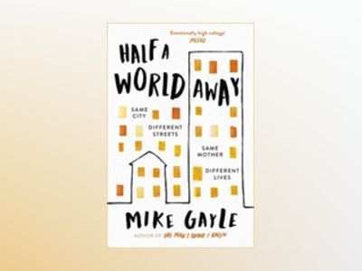 Half a World Away av Mike Gayle