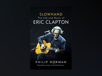 Slowhand av Philip Norman