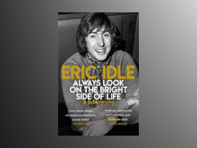 Always Look on the Bright Side of Life av Eric Idle