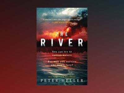 The River av Peter Heller