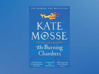 The Burning Chambers av Kate Mosse