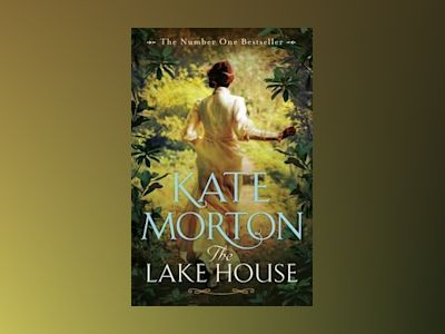 The Lake House av Kate Morton