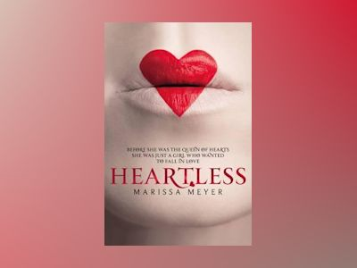 Heartless av Marissa Meyer