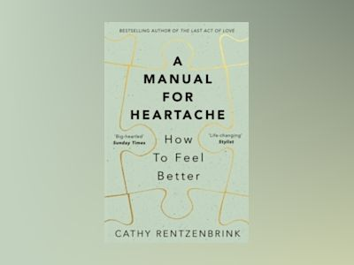 A Manual for Heartache av Cathy Rentzenbrink