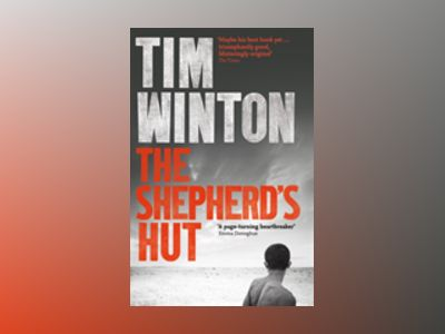 The Shepherd's Hut av Tim Winton