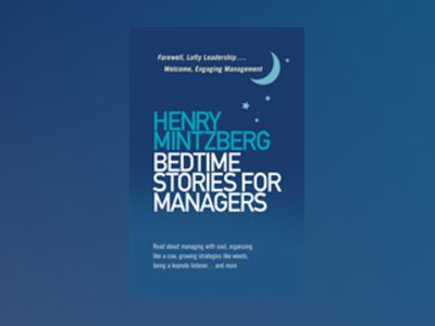 Bedtime Stories for Managers av Henry Mintzberg