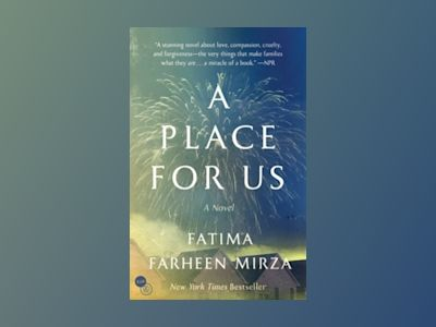 A Place for Us av Fatima Farheen Mirza