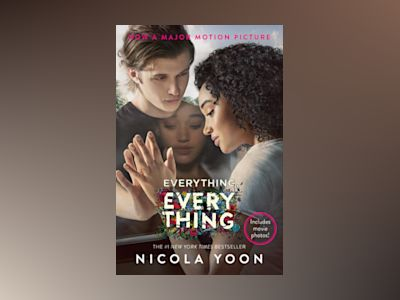 Everything, Everything Movie Tie-in Edition av Nicola Yoon