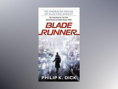 Blade Runner 2049 MTI av Philip K. Dick