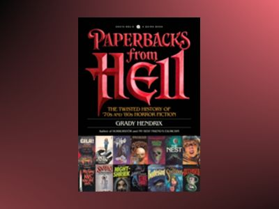 Paperbacks from Hell av Grady Hendrix