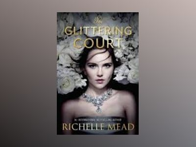 The Glittering Court av Richelle Mead