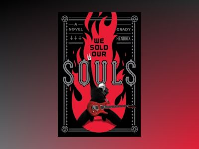 We Sold Our Souls av Grady Hendrix
