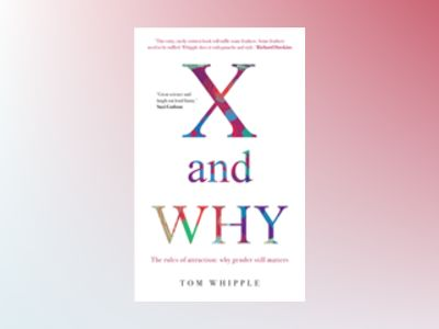 X and Why av Tom Whipple