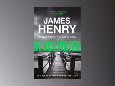Blackwater av James Henry