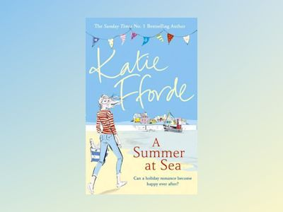 A Summer at Sea av Katie Fforde