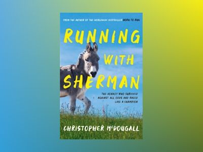 Running with Sherman av Christopher McDougall