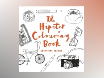 The Hipster Colouring Book av Charlotte Farmer