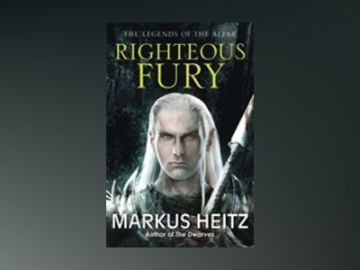 Righteous Fury av Markus Heitz