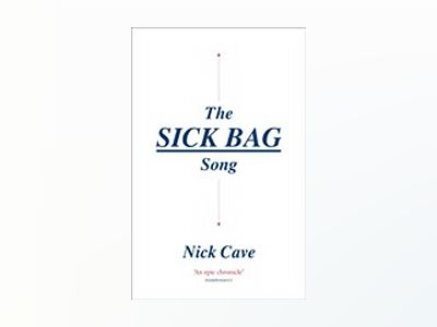The Sick Bag Song av Nick Cave