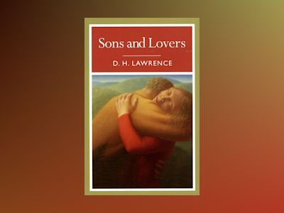 Sons and lovers av D. H. Lawrence
