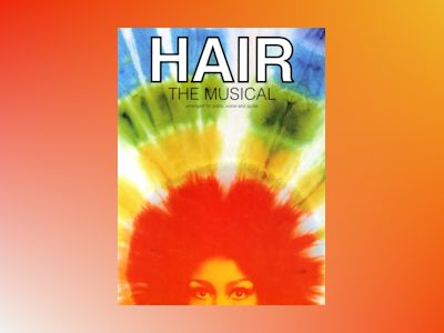 Hair - the musical (pvg) av Galt Macdermot
