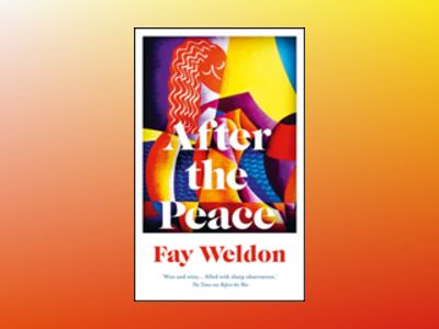 After the Peace av Fay Weldon