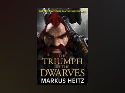 The Triumph of the Dwarves av Markus Heitz
