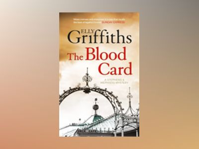 The Blood Card av Elly Griffiths