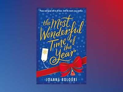 The Most Wonderful Time of the Year av Joanna Bolouri