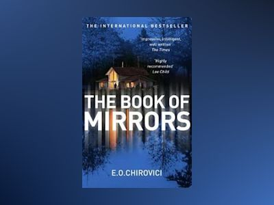 Book of mirrors av E. O. Chirovici