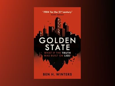 Golden State av Ben H. Winters