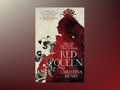Red Queen av Christina Henry